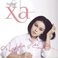 Xa (Single) - Nguyễn Hải Yến