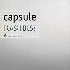 Flash Best! - Capsule