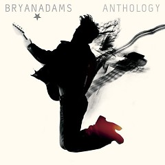 Greatest Hits Anthology - Bryan Adams