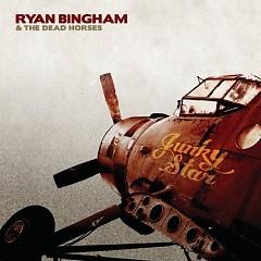 Junky Star - Ryan Bingham,The Dead Horse
