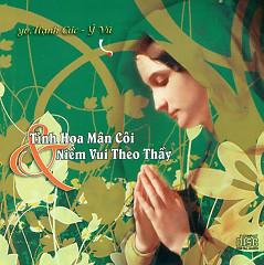 Tinh Hoa Mân Côi Và Niềm Vui Theo Thầy (NS Ý Vũ) - Various Artists