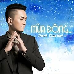 Album Mùa Đông - Thanh Tùng Idol