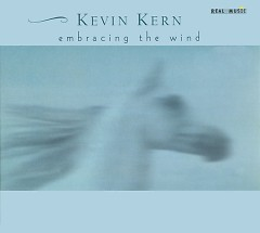 Embracing the Wind - Kevin Kern