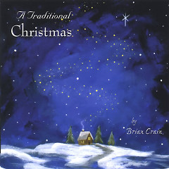 A Traditional Christmas - Brian Crain