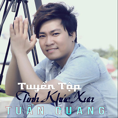 Album  - Tuấn Quang