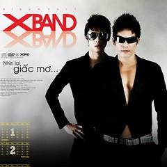 Nhìn Lại Chỉ Là Giấc Mơ - XBand