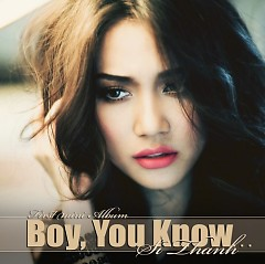 Boy You Know - Sĩ Thanh