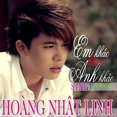 Em Khác Hay Anh Khác - Hoàng Nhật Linh