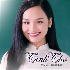 Album  - Miu Lê, Ngọc Linh