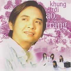 Khung Trời Áo Trắng - Việt Quang