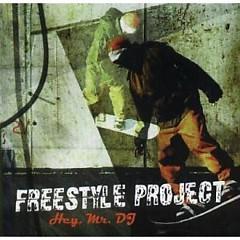 Album Hey, Mr. DJ - Freestyle Project