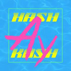 Ay (Single) - Hash Swan ft.  dKash