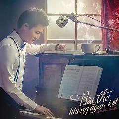 Album Bài Thơ Không Đoạn Kết - Quang Dũng