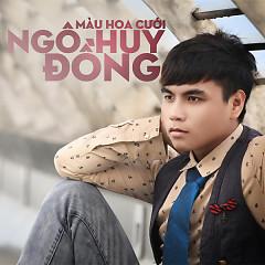 Màu Hoa Cưới - Ngô Huy Đồng
