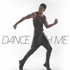 Dance With Me - Hồ Vĩnh Khoa