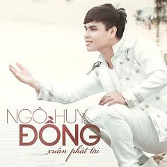 Album Xuân Phát Tài - Ngô Huy Đồng