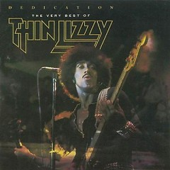 Dedication The Very Best Of Thin Lizzy (CD1) - Thin Lizzy
