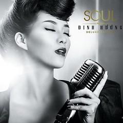 Soul (Deluxe Edition) - Đinh Hương
