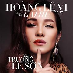 Album Gái Hư (Yêu Em, Anh Dám Không) (Single) - Hoàng Lê Vi