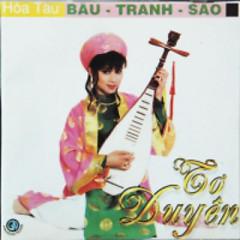 Album Bầu Tranh Sáo - Tơ Duyên - Various Artists
