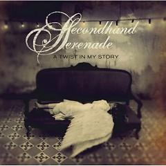 Lời bài hát được thể hiện bởi ca sĩ Secondhand Serenade