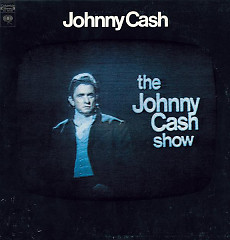 The Johnny Cash Show Live - Johnny Cash