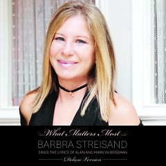 What Matters Most (CD2) - Barbra Streisand