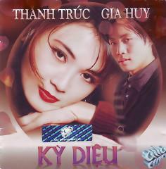 Kỳ Diệu - Thanh Trúc,Gia Huy