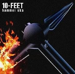 Hammer Ska - 10 FEET