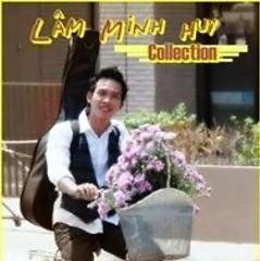 Album Lâm Minh Huy Collection - Lâm Minh Huy