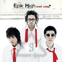 Swan Songs CD2 - Epik High