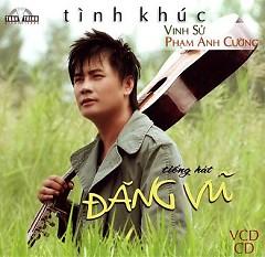 Album Tình Khúc Vinh Sử , Phạm Anh Cường - Đăng Vũ