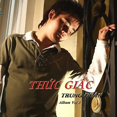 Album Thức Giấc - Trung Quân