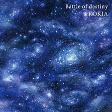 Battle of destiny - KOKIA