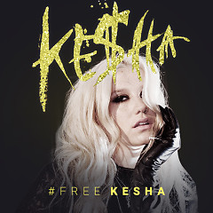 #FreeKesha - Ke$ha