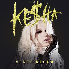 #FreeKesha - Ke$ha