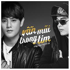 Vẫn Mãi Trong Tim (Single) - Ưng Đại Vệ ft. LK