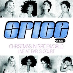 Christmas In Spiceworld Live At Earl's Court (Live) (CD2) - Spice Girls