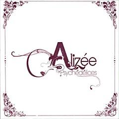 Psychedelices (Edition Limitee) - Alizée