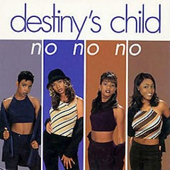 No No No (Single) - Destiny's Child