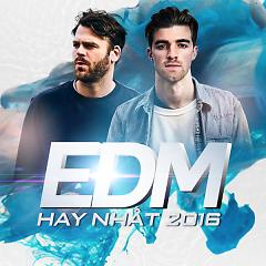 Nhạc EDM Hay Nhất 2016 - Various Artists