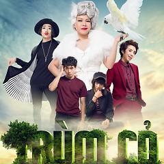 Album Trùm Cỏ OST - Various Artists