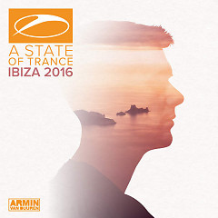 Album A State Of Trance, Ibiza 2016 (Mixed By Armin Van Buuren) - Armin van Buuren