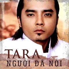 Album Người Đã Nói - TaRa