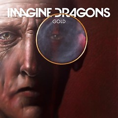 Gold (Singles) - Imagine Dragons