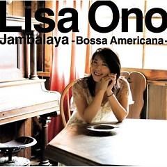 Jambalaya ~Bossa Americana~ - Lisa Ono