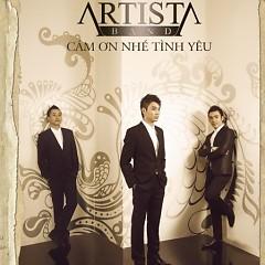 Cám Ơn Nhé Tình Yêu - Artista Band