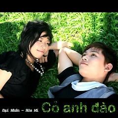 Album Cỏ Anh Đào - Hòa Mi ft. Đại Nhân
