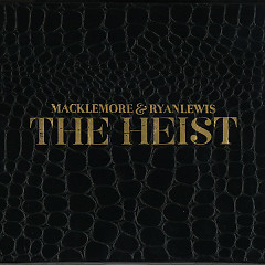 The Heist (Deluxe Edition) - Macklemore & Ryan Lewis