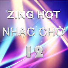 Nhạc Chờ Hot Tháng 12/2012 - Various Artists